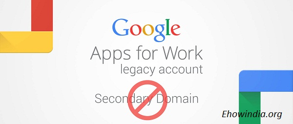 no-more-secondary-domain-google-apps-legacy-account